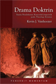 DRAMA DOKTRIN: SUATU PENDEKATAN KANONIK-LINGUISTIK PADA THEOLOGI KRISTEN