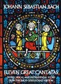 ELEVEN GREAT CANTATAS IN FULL VOCAL AND INSTRUMENTAL SCORE FROM BACH-GESELLSCHAFT EDITION