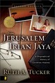 FROM JERUSALEM TO IRIAN JAYA : A BIOGRAPHICAL HISTORY OF CHRISTIAN MISSIONS SECOND EDITION