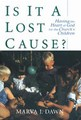 IS IT A LOST CAUSE? HAVING THE HEART OF GOD FOR THE CHURCHS CHILDREN