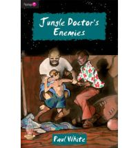 Jungle Doctor Series #5: Jungle Doctor's Enemies, The