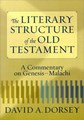 LITERARY STRUCTURE OF THE OLD TESTAMENT, THE