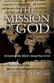 MISSION OF GOD : UNLOCKING THE BIBLES GRANDS NARRATIVE
