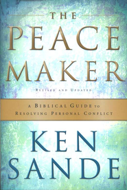 Peacemaker: A Biblical Guide to Resolving Personal Conflict, The