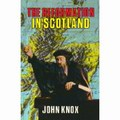 Reformation In Scotland, The