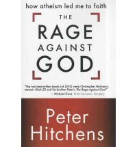 Rage Against God: How Atheism Led Me to Faith, The