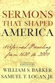 SERMONS THAT SHAPED AMERICA: REFORMED PREACHING FROM 1630-2001