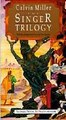 Singer Trilogy: The Mythic Retelling of the Story of the New Testament