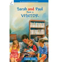Sarah & Paul Have A Visitor - Discover About The Lord Jesus Christ