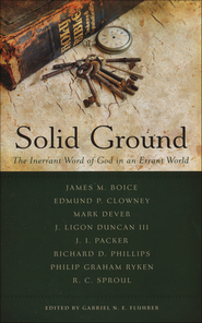 Solid Ground: The Inerrant Word of God in an Errant World