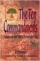 TEN COMMANDMENTS - MANUEL FOR THE CHRISTIAN LIFE, THE