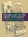 VOCABULARY OF THE GREEL NEW TESTAMENT