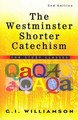 Westminster Shorter Catechism: For Study Classes, The