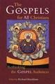GOSPELS FOR ALL CHRISTIANS: RETHINKING THE GOSPEL AUDIENCES, THE