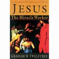 JESUS THE MIRACLE POWER