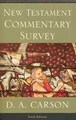 NEW TESTAMENT COMMENTARY SURVEY, 6TH EDITION