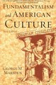 FUNDAMENTALISM AND AMERICAN CULTURE, NEW ED.